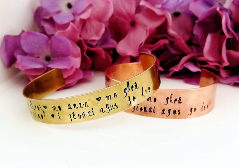 """You are my heart, my soul, my love and my life. Always and forever"" Irish Gaelic Bracelet Cuff (Copper)"