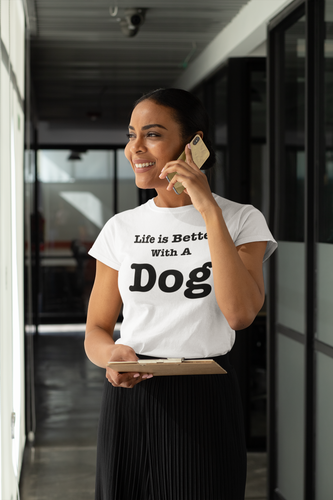 Life Is Better With A Dog - Ladies' Favorite Tee