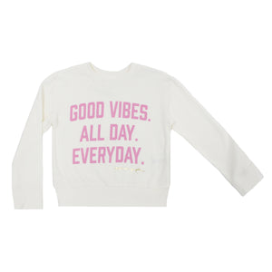 Good Vibes Every Day Sweatshirt