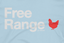 Load image into Gallery viewer, Free Range Tee