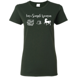 I'm a simple woman Ladies T-Shirt