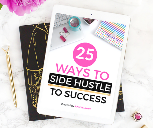 25 Ways to Side Hustle to Success