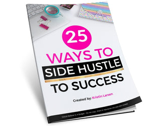 25 Ways to Side Hustle to Success- Special Offer