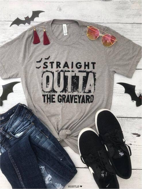 Straight Outta The Graveyard Graphic T