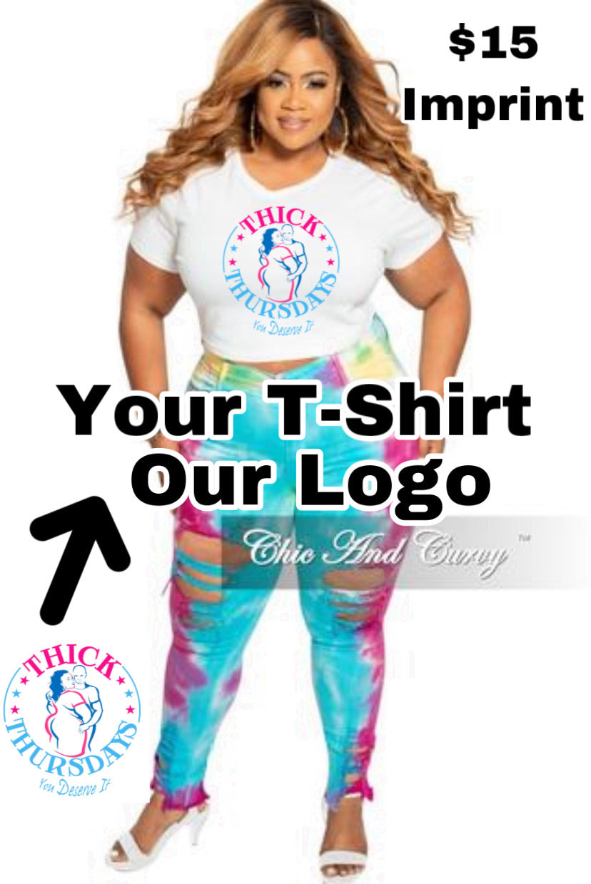 You Bring your T-Shirt We Bring our Logo