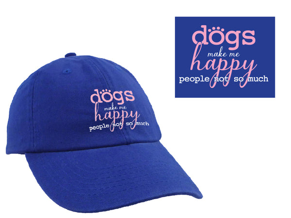 Ball Cap - Dogs Make Me Happy, People Not So Much
