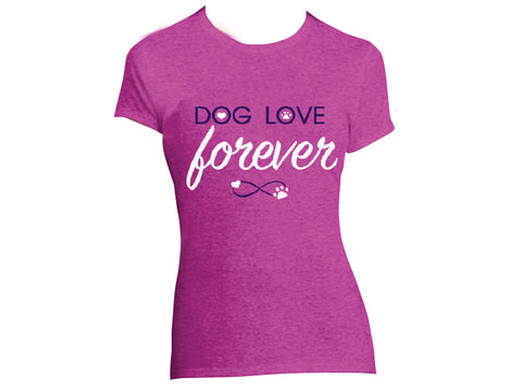 Ladies T-Shirt - Dog Love Forever
