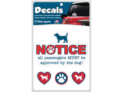 NOTICE: All Passengers Must Be Approved By The Dog Decal Sheet