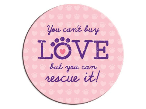 Absorbent Stone Car Coaster - You Can't Buy Love....
