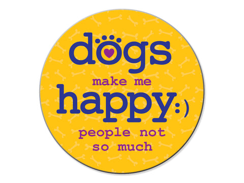 Absorbent Stone Car Coaster - Dogs Make Me Happy...People Not so Much!