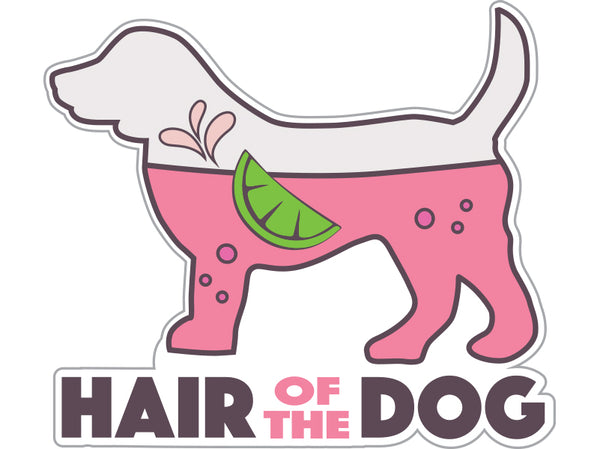 "Hair of the Dog 3"" Decal"