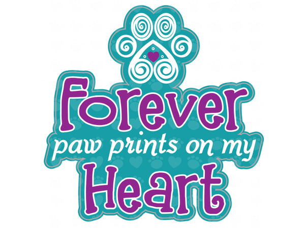 "Forever Paw Prints on my Heart 3"" Decal"