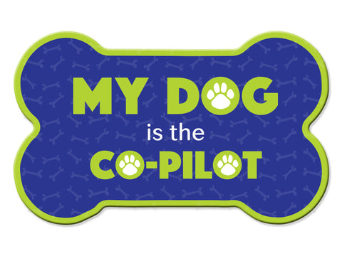 Bone Car Magnet - My Dog is the Co-Pilot