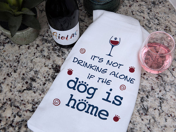 Kitchen Towel - It's Not Drinking Alone...
