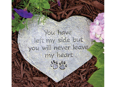 Pet Memorial Stone - You Have Left My Side, but...