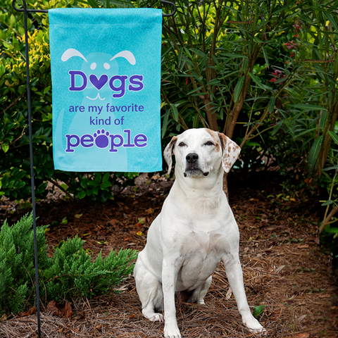 Dogs are my favorite kind of people Garden Flag