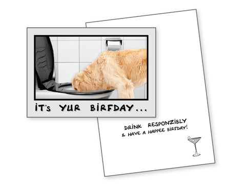 Funny Dog Birthday Card - Drink Responsibly