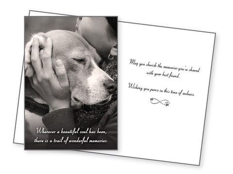 Dog Sympathy Card - Wherever a Beautiful Soul Has Been