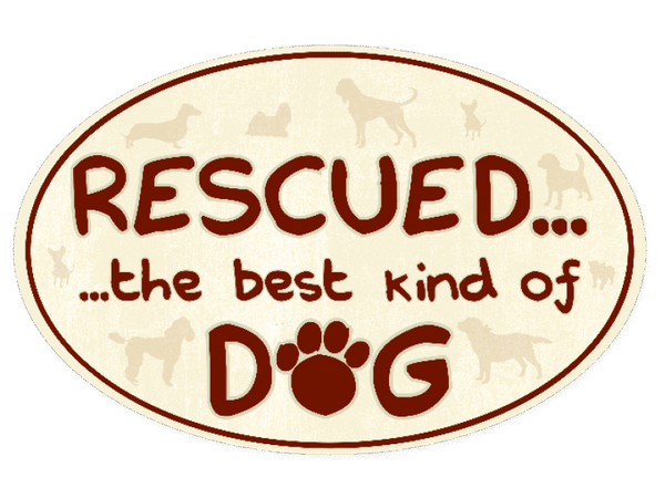 Flexible Oval Shaped Magnet - Rescued...Best Kind of Dog