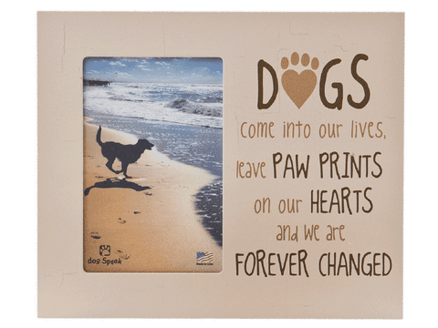 Vertical Frame - Dogs Come Into Our Lives...