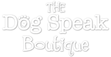 The Dog Speak Boutique