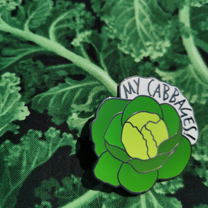 "My Cabbages! 1.75"" Hard Enamel Pin"