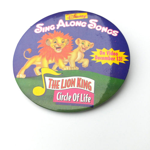 Vintage Disney Sing Along Songs Lion King Button, 90s Disney VHS Release Pin, Promo Button The Lion King Circle of Life Songs, Millenials