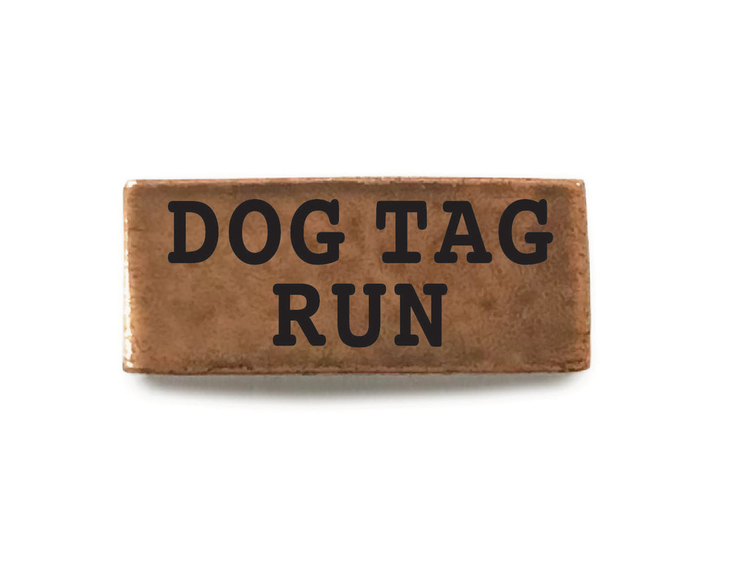 Dog Tag Run (Copper) - Bucket Bands