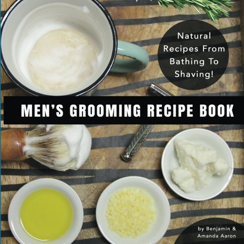 Men's Grooming Recipe Book