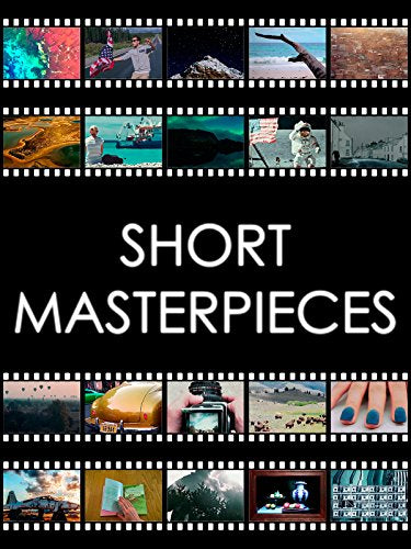 Short Masterpieces