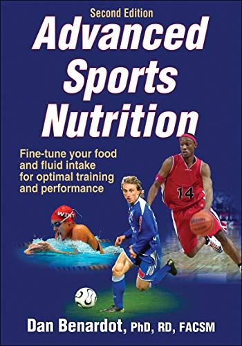 Advanced Sports Nutrition: Second Edition
