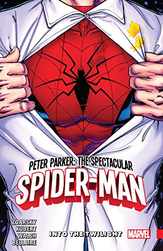 Peter Parker: The Spectacular Spider-Man Vol. 1: Into The Twilight (Peter Parker: The Spectacular Spider-Man (2017-))