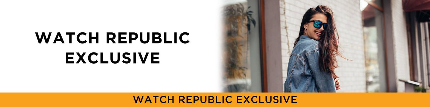 Watch Republic Exclusive