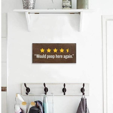 WOULD-POOP-HERE-AGAIN-Funny-Toilet-Decor-Sign-Gift-Feed
