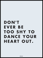 Poster: Dance your heart out, by Fröken Form