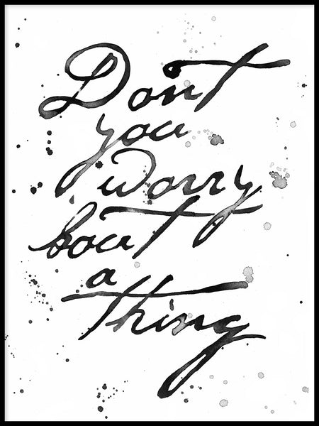 Poster: Don't you worry, by Sofie Rolfsdotter