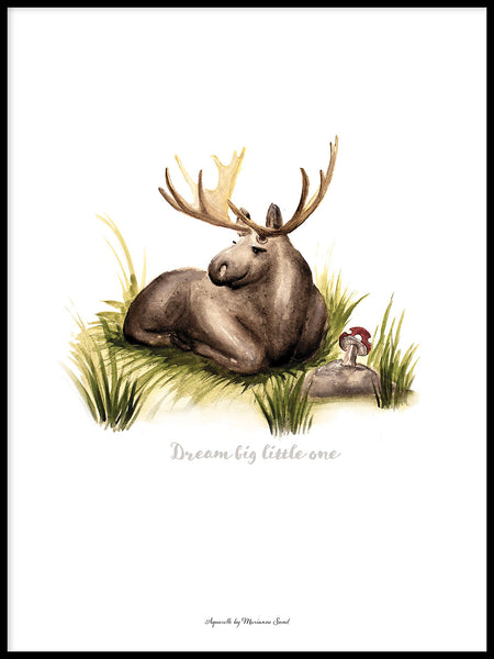 Poster: Dream Big little one (Moose), by Ekkoform illustrations