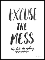 Poster: Excuse the mess, by Miss Papperista