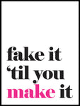 Poster: Fake it 'til you make it, by Lucky Me Studios