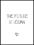 Poster: Future is vegan, av Ateljé Spektrum - Linn Köpsell