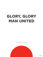 Poster: Glory Glory Man Utd, by Tim Hansson