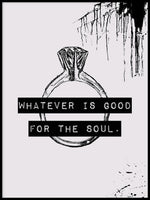 Poster: Good for the soul, by Anna Mendivil / Gypsysoul