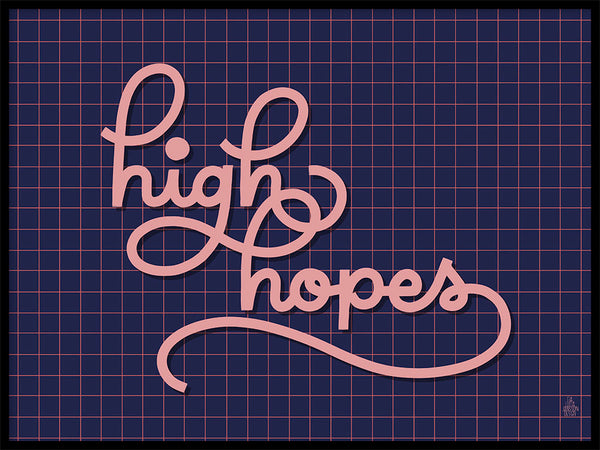 Poster: High Hopes, by Fia Lotta Jansson Design