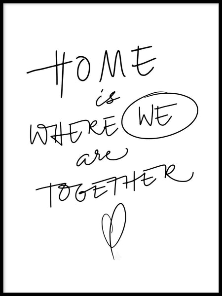 Poster: Home is where we are together, av Fia Lotta Jansson Design