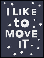 Poster: I like to move it, by Paperago