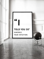 Poster: I told you so, by Anna Mendivil / Gypsysoul