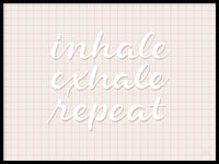 Poster: Inhale Exhale Repeat, by Fia Lotta Jansson Design
