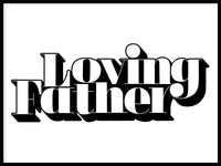 Poster: Loving father, white, by Fia Lotta Jansson Design