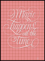 Poster: Magic Happens, by Fia Lotta Jansson Design
