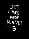 Poster: Planet B, black, by Fröken Disa